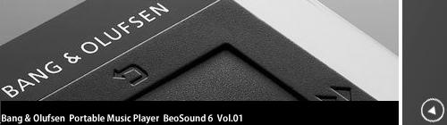 BeoSound 6 のある生活 Vol.01